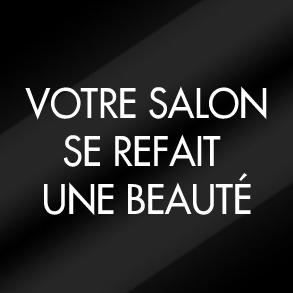 Votre salon se refait une beauté - Dessange Le Raincy