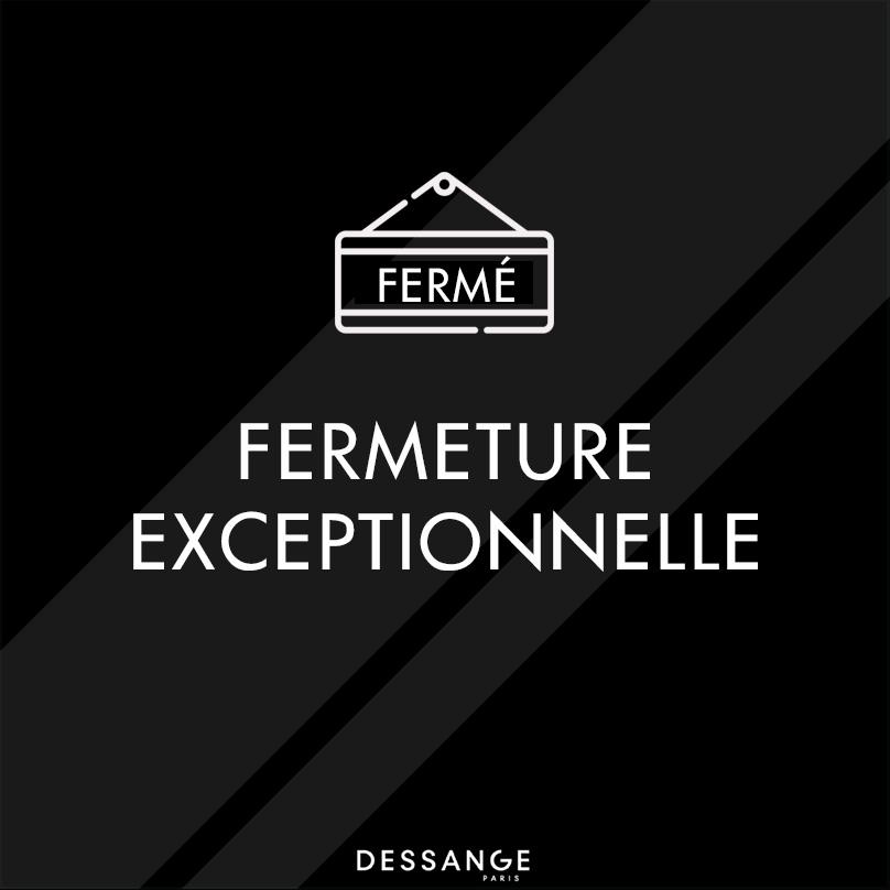 Fermeture exceptionnelle-Dessange Limoges