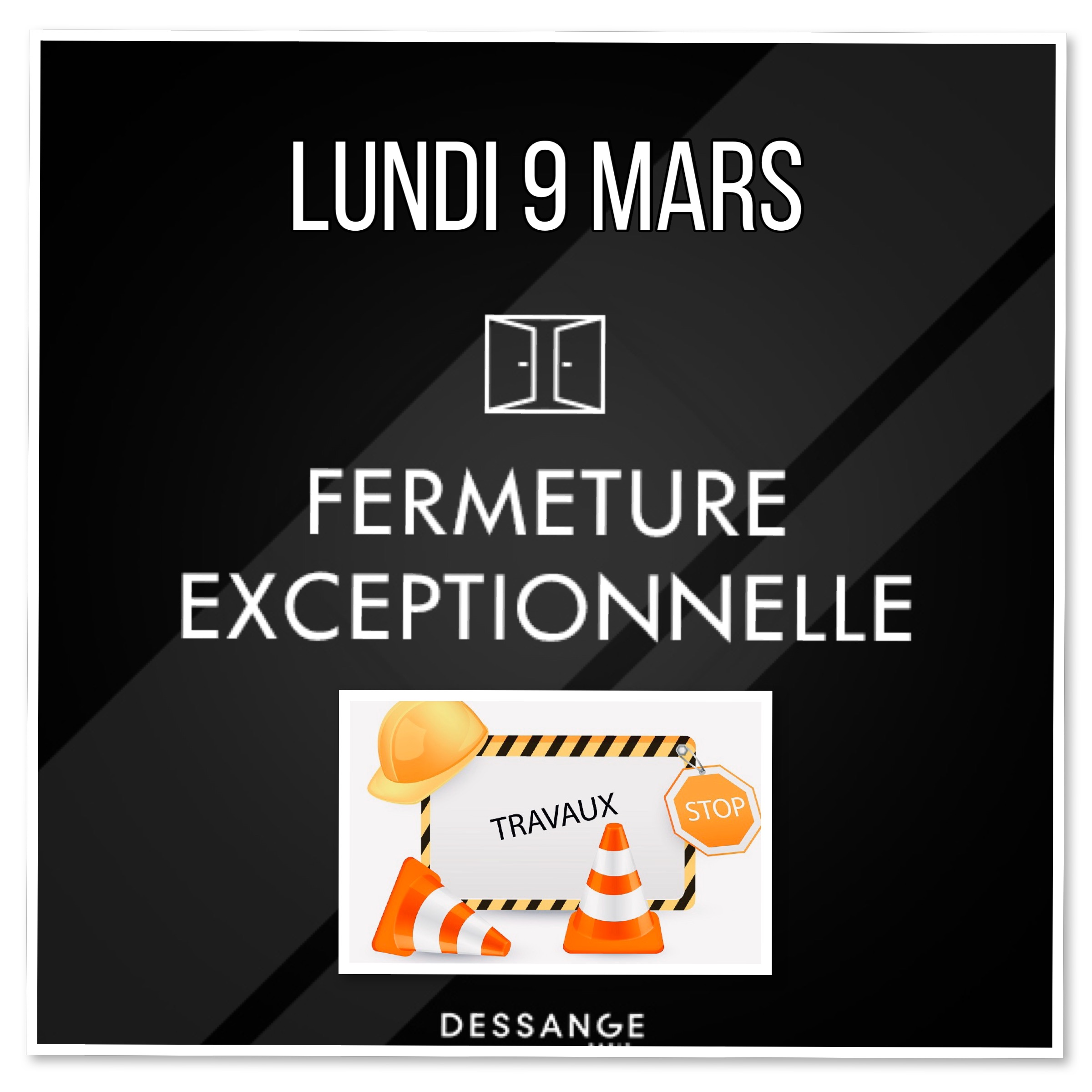 Fermeture exceptionnelle salon Dessange Orléans