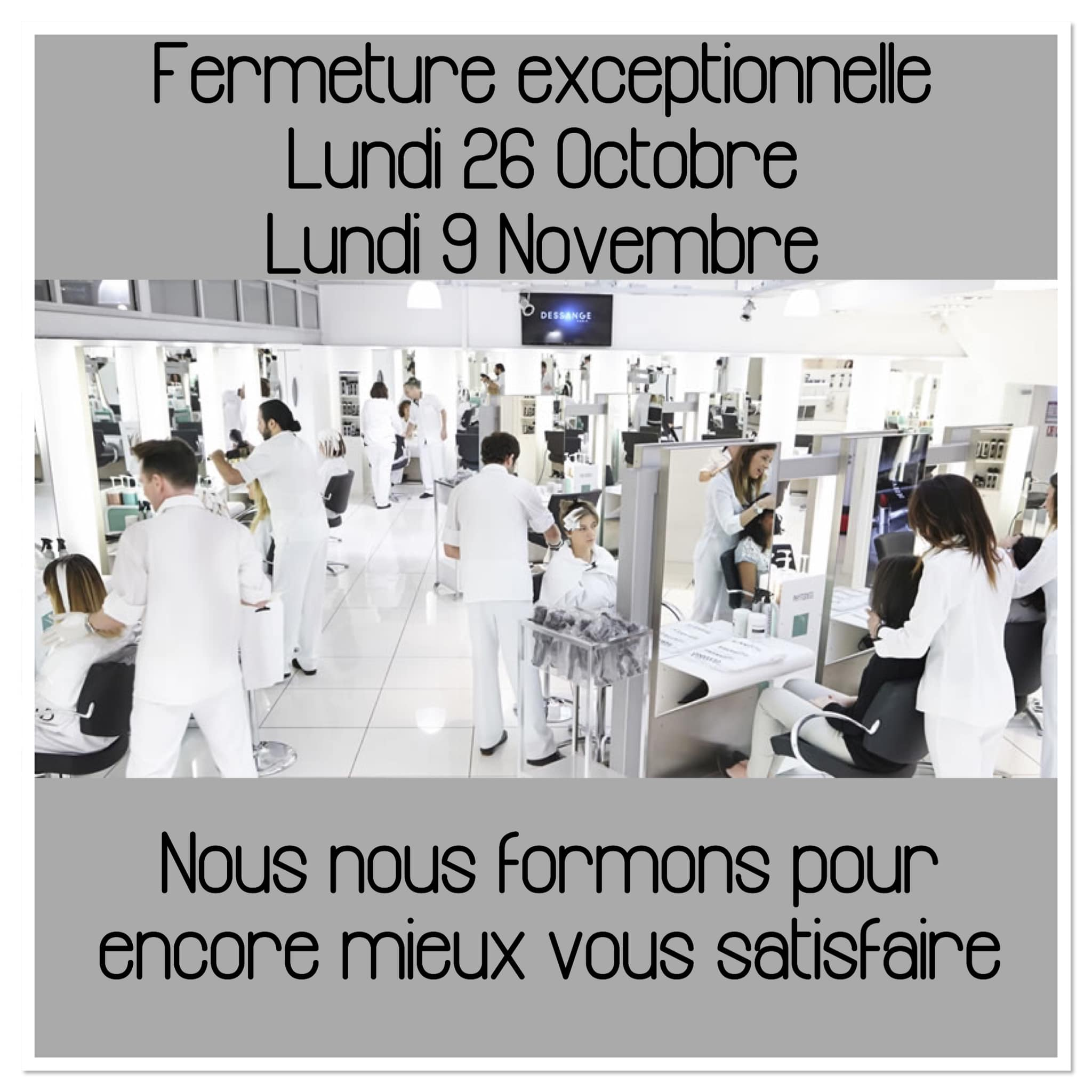 Fermeture exceptionnelle octobre Dessange Orléans