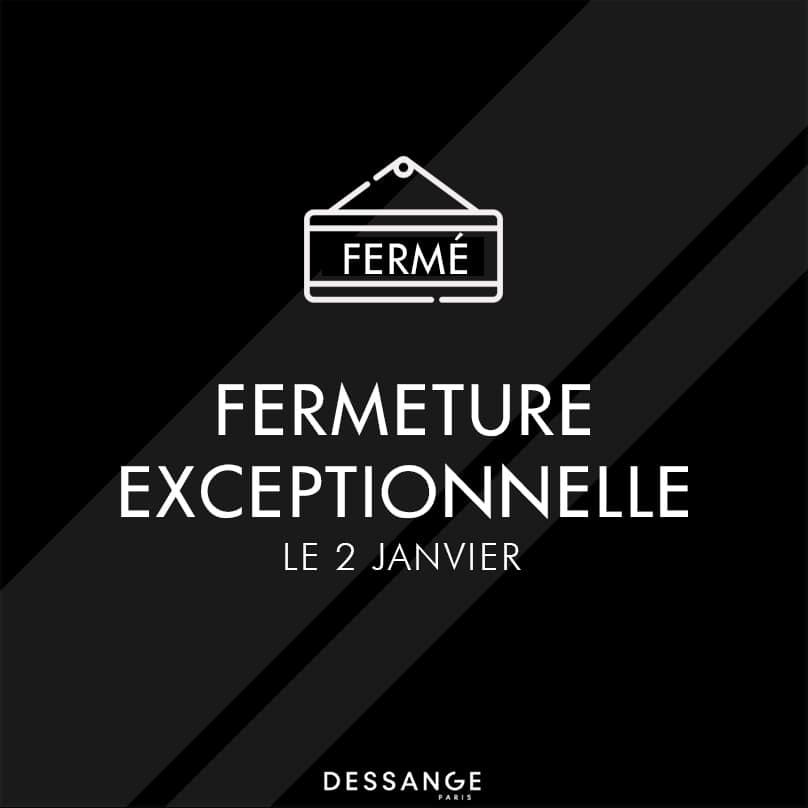 Fermeture exceptionnelle Dessange Orléans