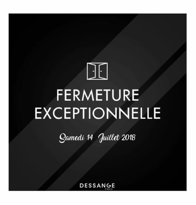 Fermeture exceptionnelle fête nationale Dessange Paris 6 St Germain des prés