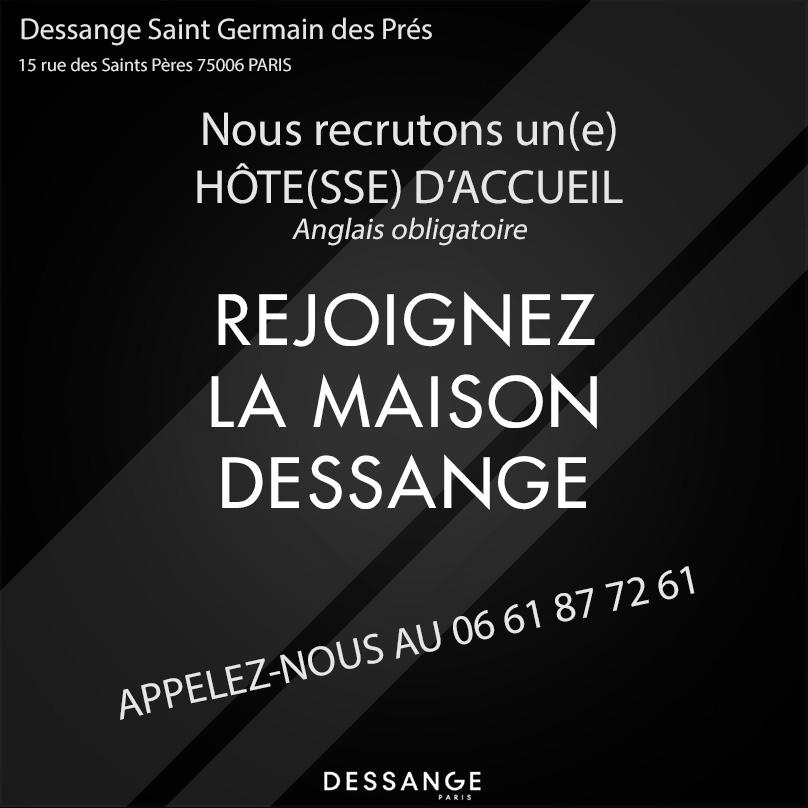 Recrutement hote d'accueil - Dessange Paris 6 St Germain des Prés